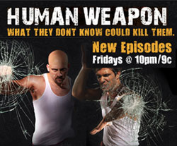 Human Weapon on History Channel