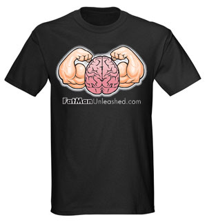 Fat Man Unleashed t-shirt Example