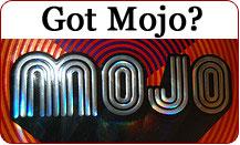Got Mojo?